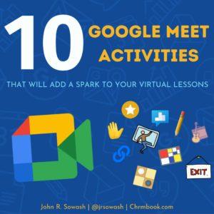 10 Google Meet activities for your classroom