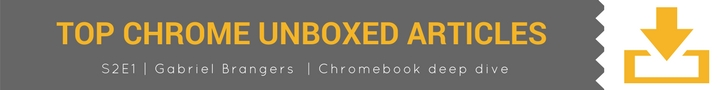 Top Chrome Unboxed Articles
