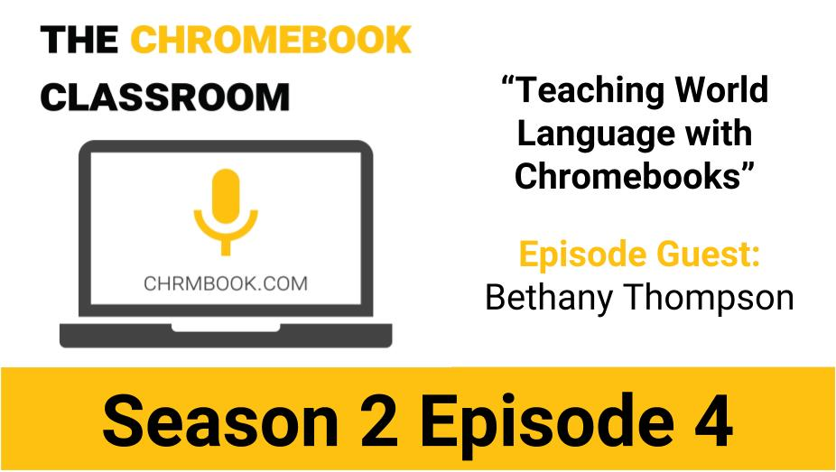Teaching World Language With Chromebooks. A Conversation With @bthompsonedu