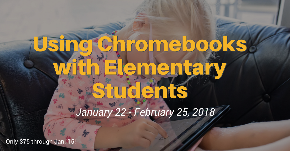 Using Chromebooks with Elementary Students