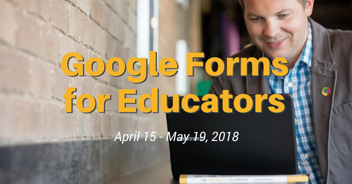 Google Forms for Educators