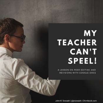 My teacher can't spell