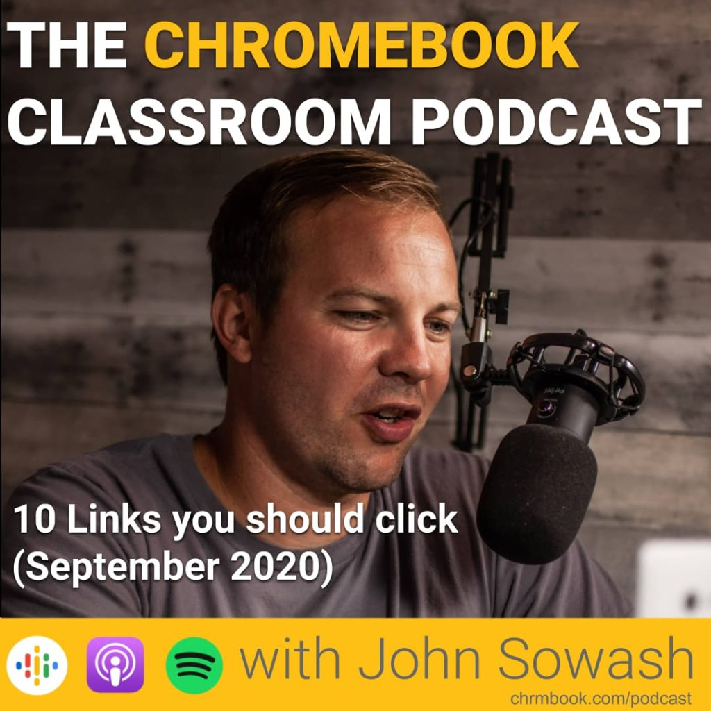 Chromebook Classroom Podcast - September 2020