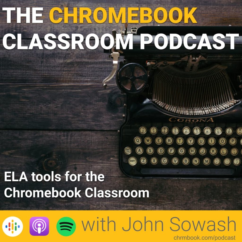 ELA tools for the Chromebook Classroom