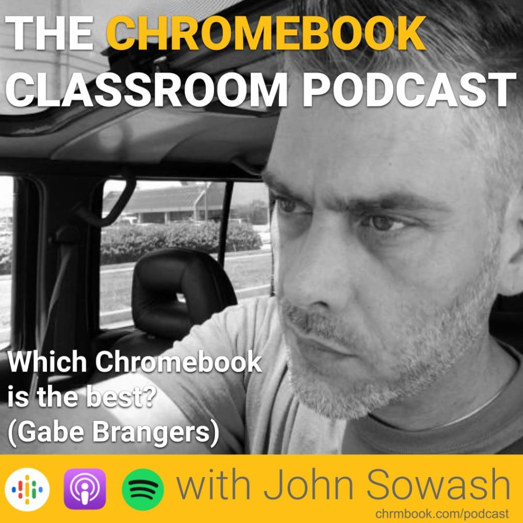 Which Chromebook is the best? (Gabe Brangers)