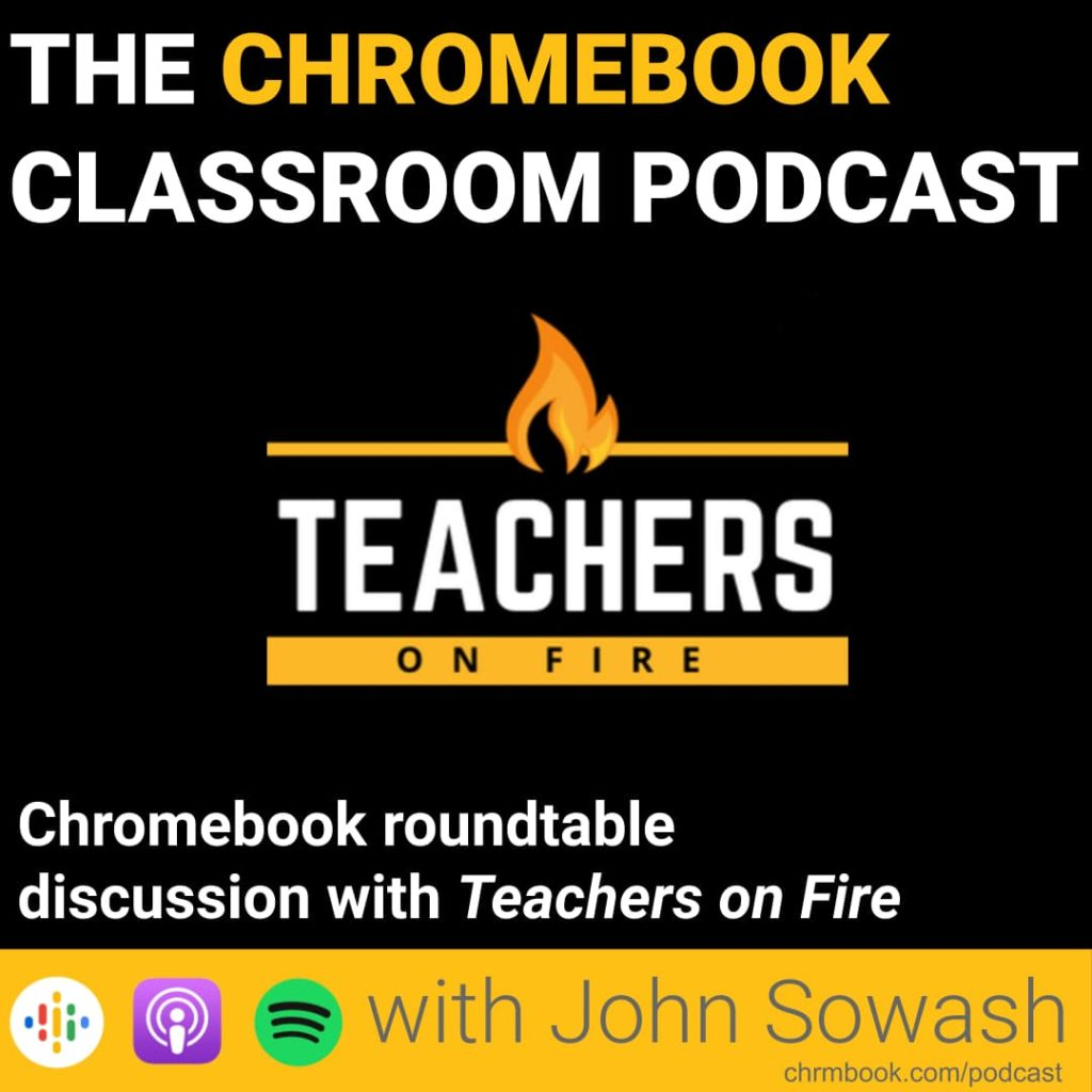 Chromebook roundtable discussion with Teachers on Fire
