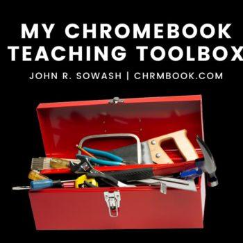 My Chromebook teaching toolbox