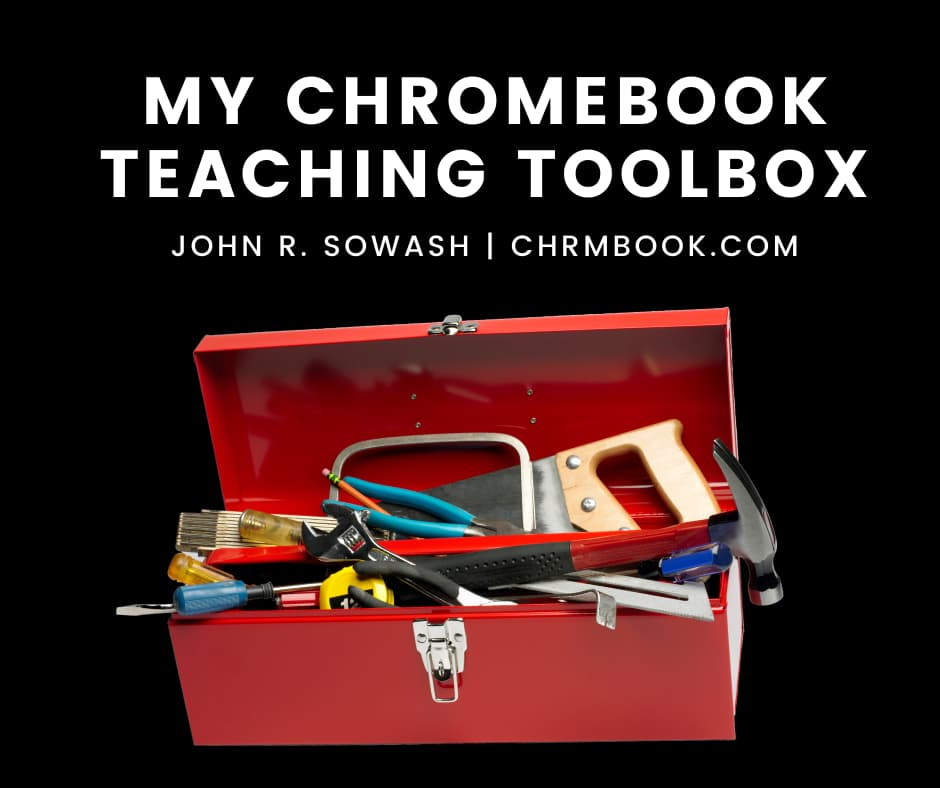 My Chromebook teaching toolbox