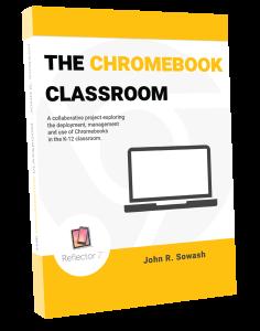 The Chromebook Classroom