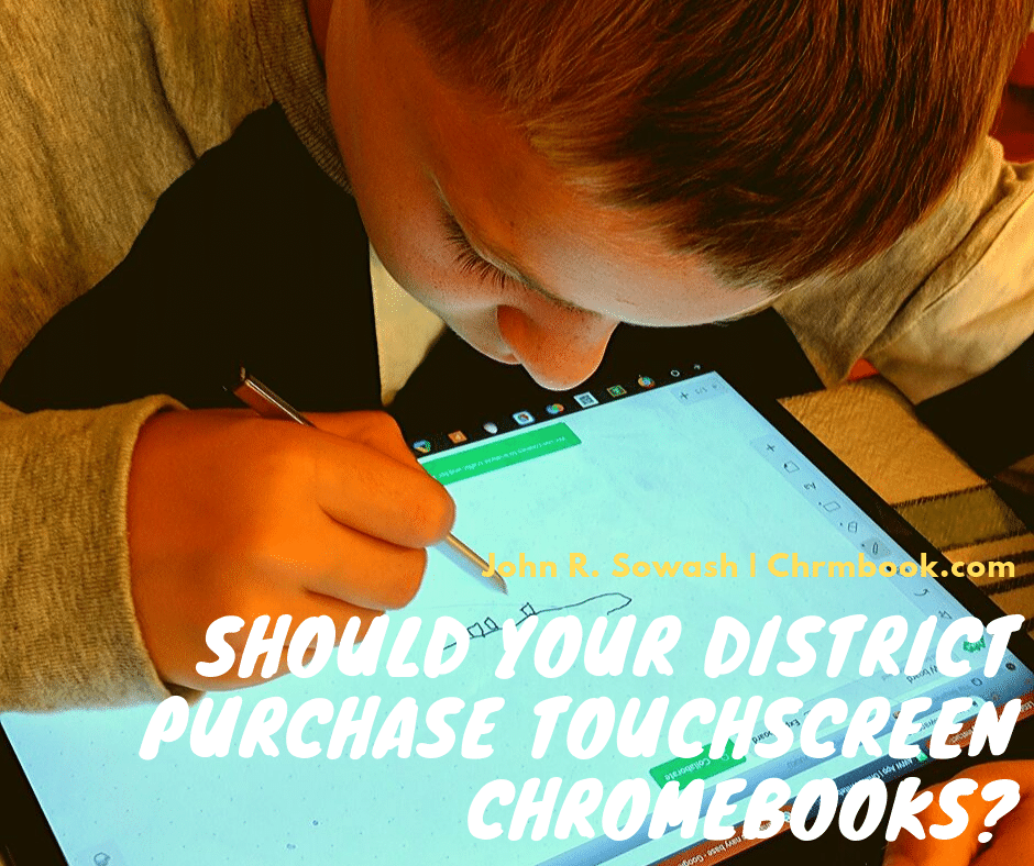 Should you purchase touchscreen Chromebooks?