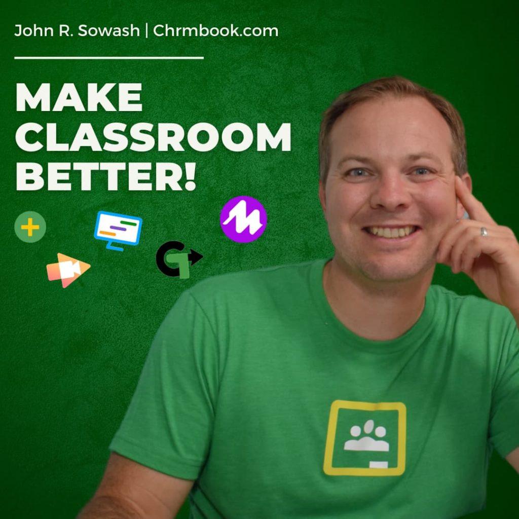 Make Classroom Better