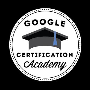 Google Certification Academy - Badge