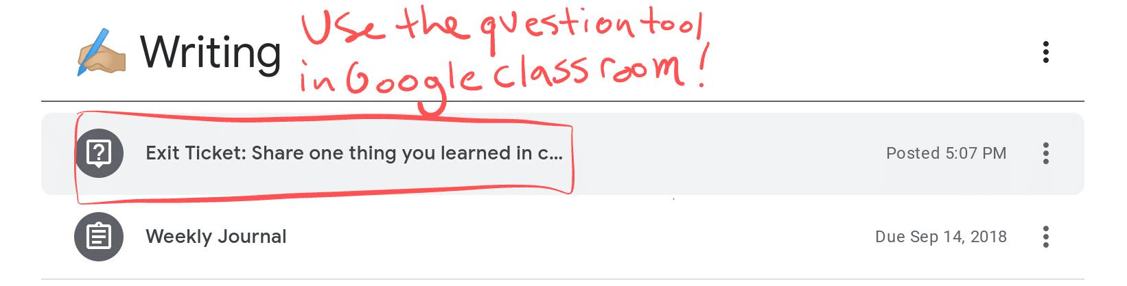 Google Classroom Exit Tickets