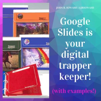 Digital notebooks with Google Slides