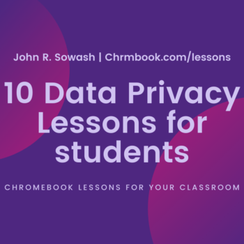 10 Data Privacy Lessons for Students