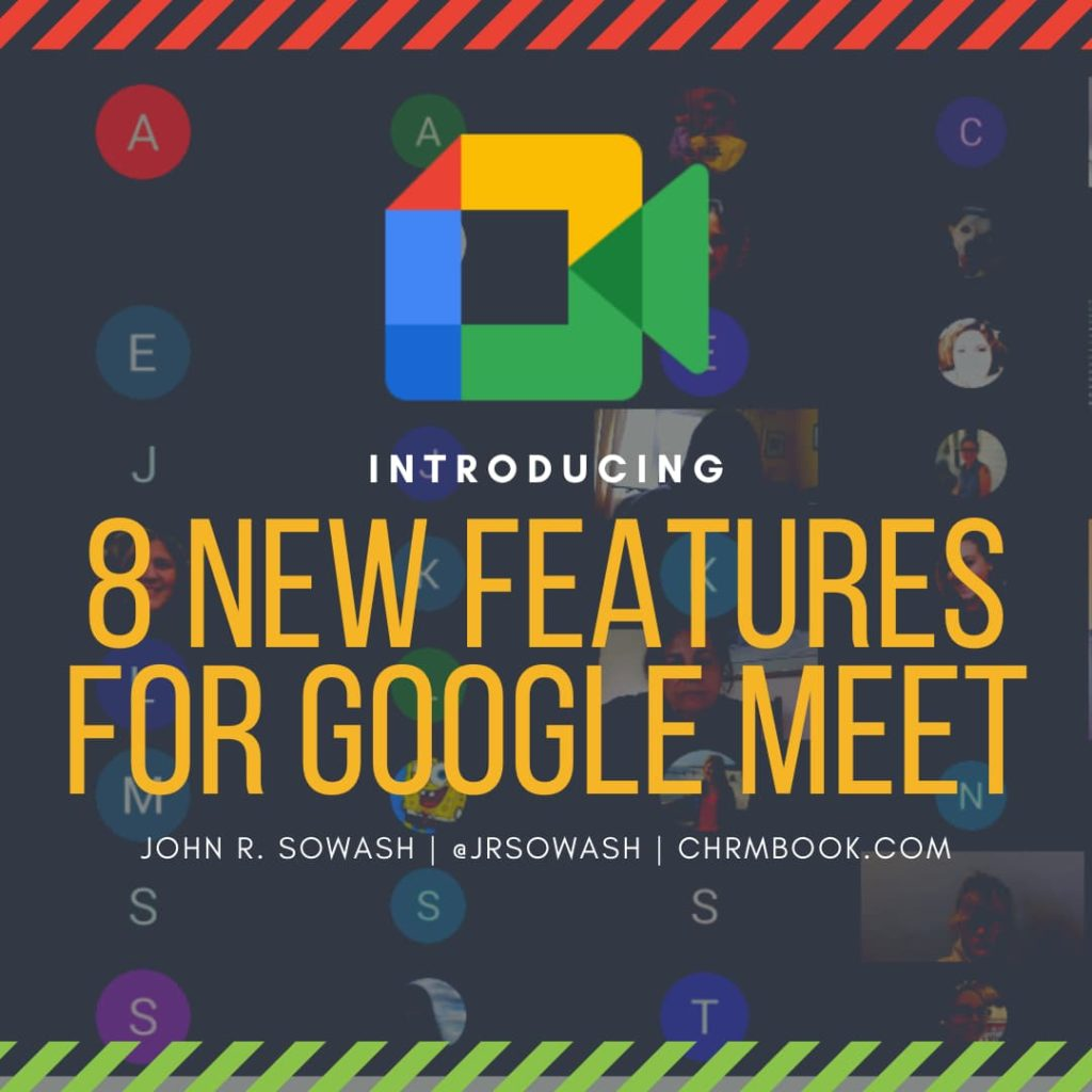 8 new features for Google Meet