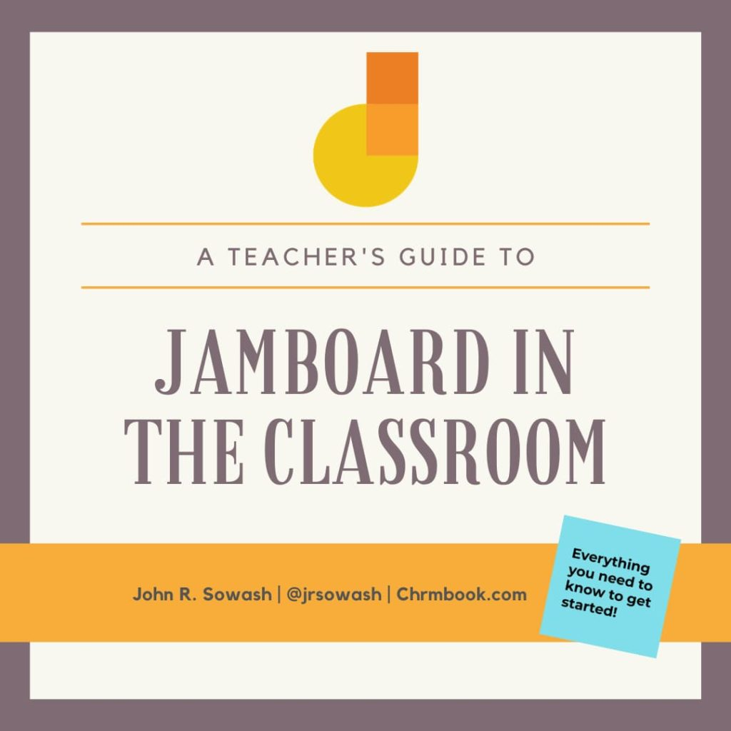 Jamboard in the Classroom (a guide for teachers)