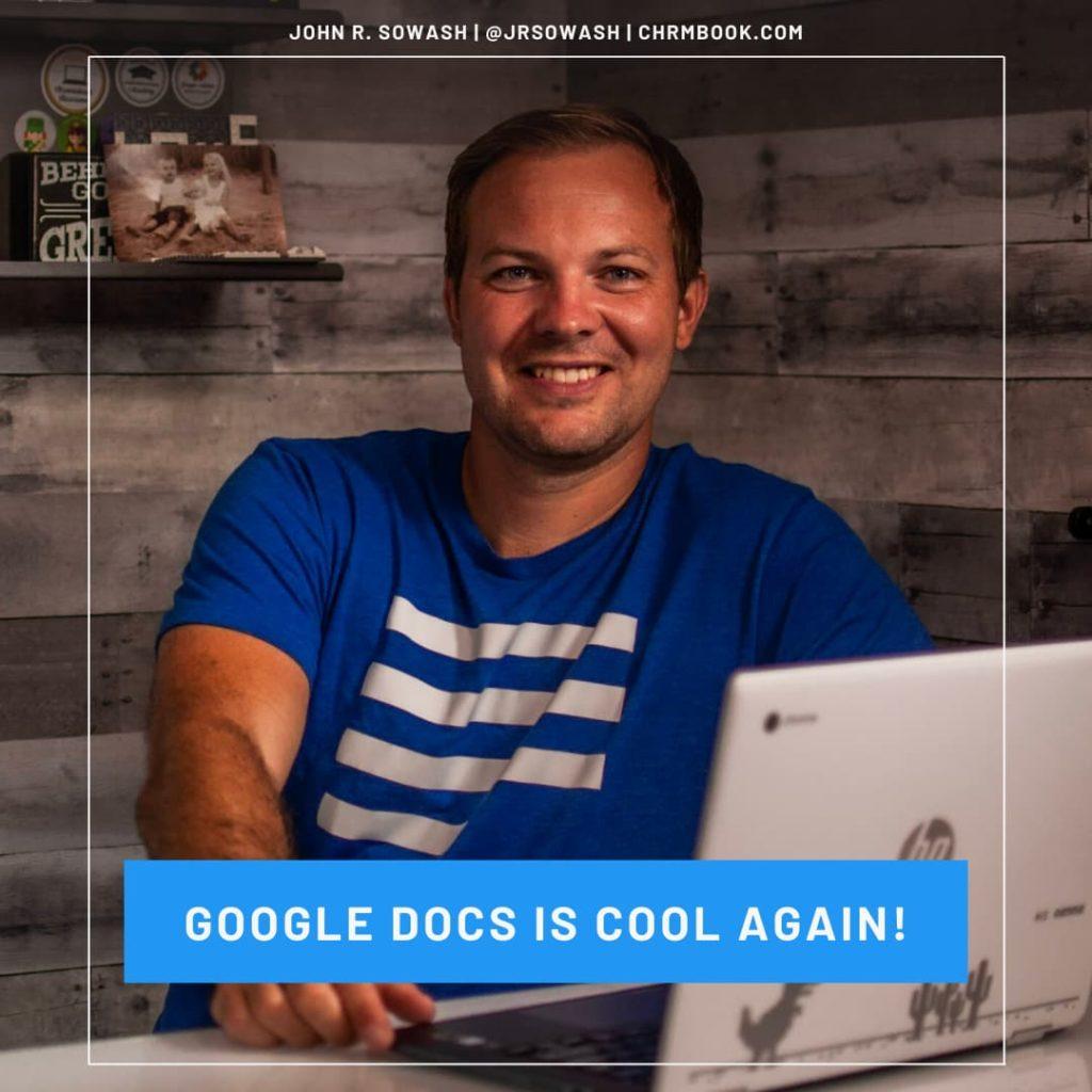 Google Docs is Cool Again!