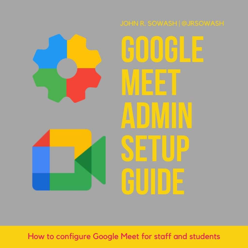 Google Meet Admin Setup guide