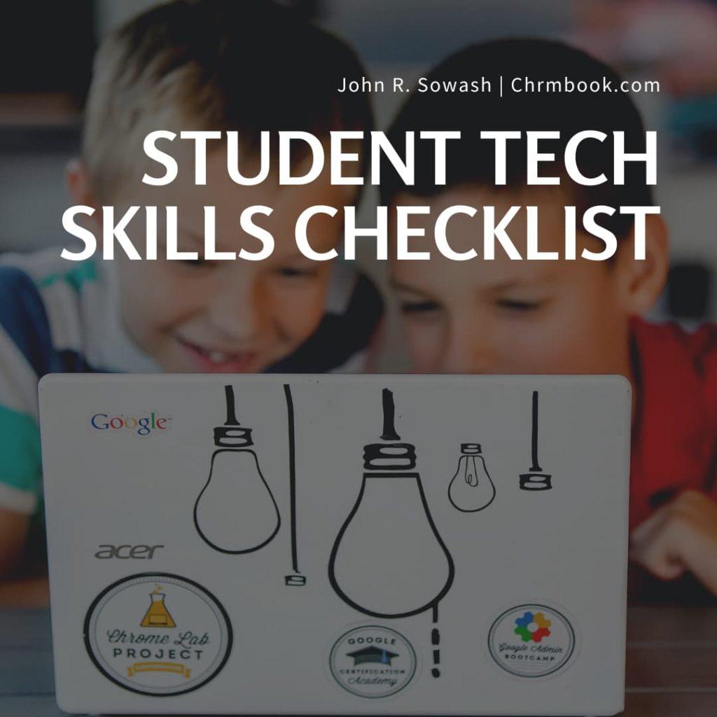 Student tech skills checklist