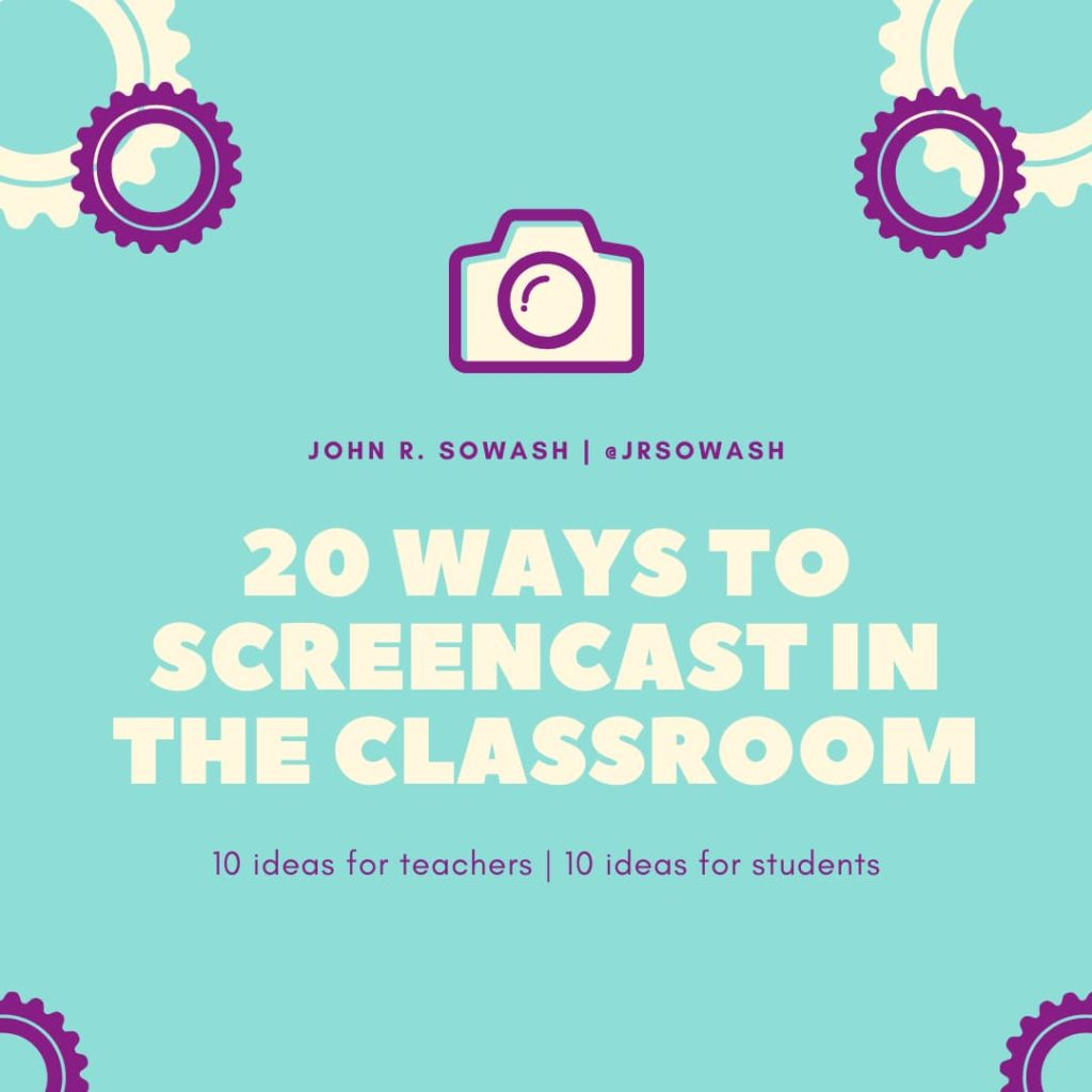 20 ways to screencast in the classroom