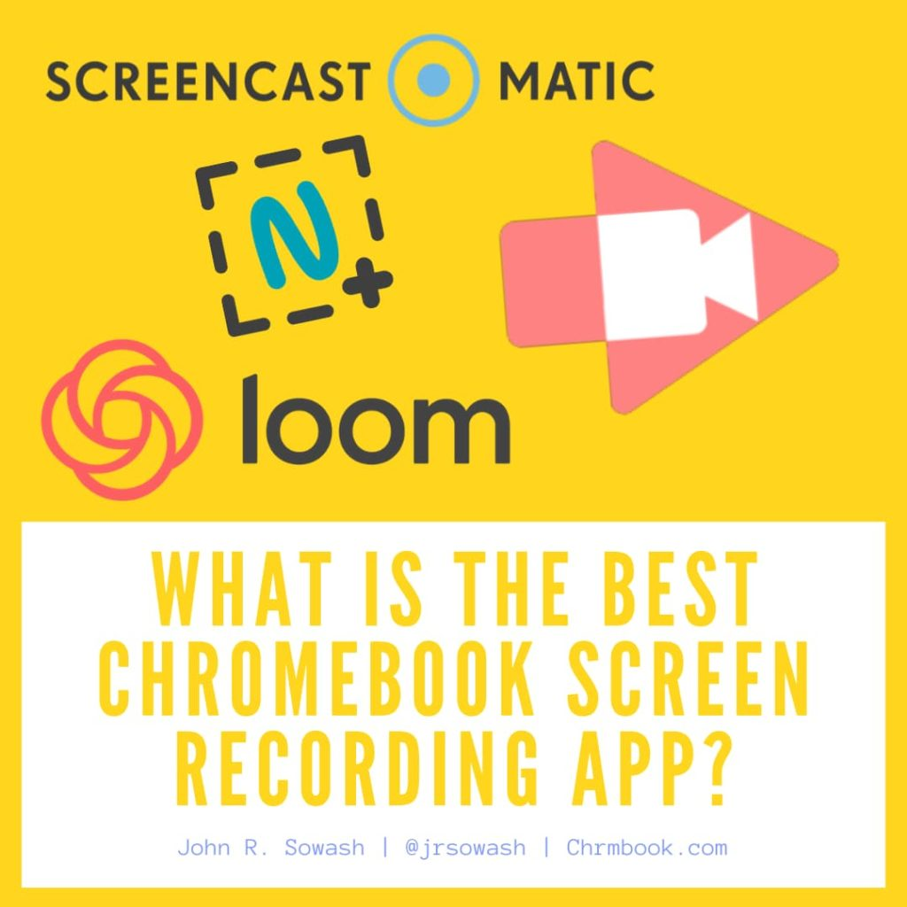 What is the best Chromebook Screen Recording App?
